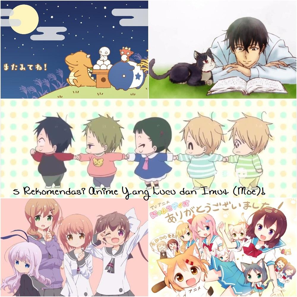 5 Rekomendasi Anime Yang Lucu Dan Imut Moe