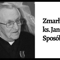 Zmarł ks. Jan Sposób, wieloletni kapelan szpitala