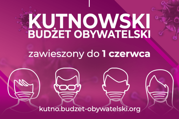 Kutnowski Budżet Obywatelski zawieszony na czas pandemii