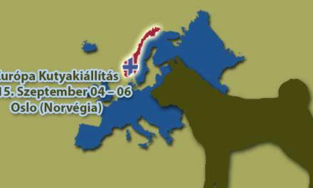 Európa Kutyakiállítás – 2015. Szeptember 04 – 06. – Oslo (Norvégia)