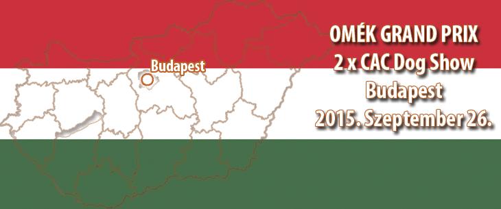 OMÉK GRAND PRIX 2 x CAC Dog Show - Budapest 2015. Szeptember 26.