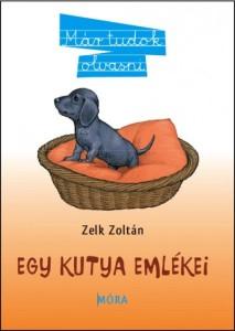 Zelk Zoltán: Egy kutya emlékei