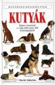 David Alderton: Kutyák