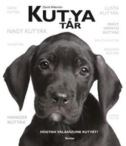 David Alternon: Kutyatár - Hogyan válasszunk kutyát