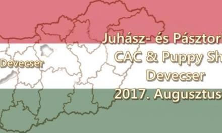 Juhász- és Pásztorkutya CAC Kutyakiállítás & PUPPY SHOW – Devecser – 2017. Augusztus 19.