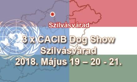 3 x CACIB Dog Show – Szilvásvárad – 2018. Május 19 – 20 – 21.