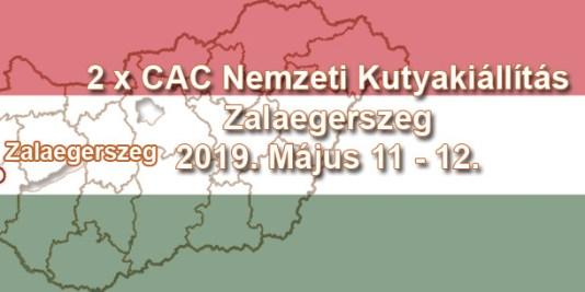 2 x CAC Nemzeti Kutyakiállítás – Zalaegerszeg – 2019. Május 11 - 12.