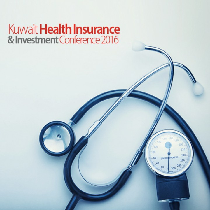 KUWAIT HEALTH INSURANCE & Investment Conference 2016
