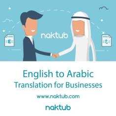 Naktub English to Arabic Translation for Business🇰🇼🇬🇧