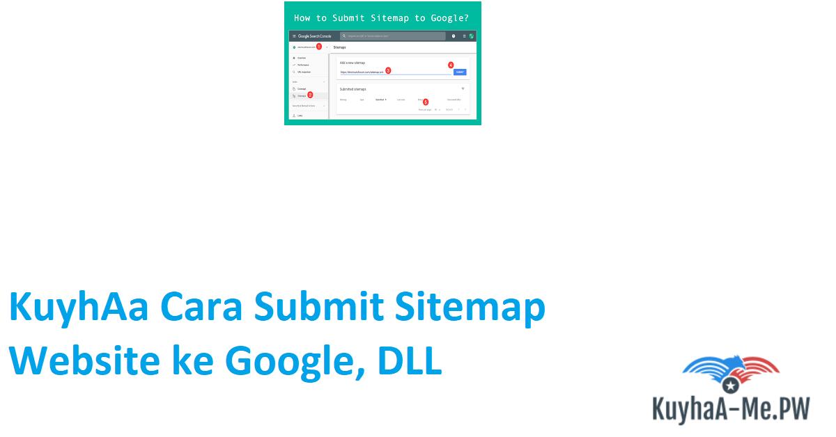kuyhaa-cara-submit-sitemap-website-ke-google-dll