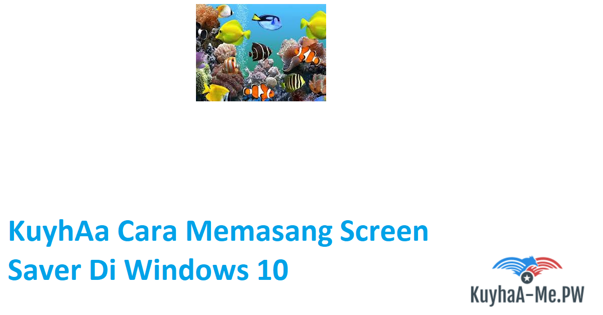 kuyhaa-cara-memasang-screen-saver-di-windows-10