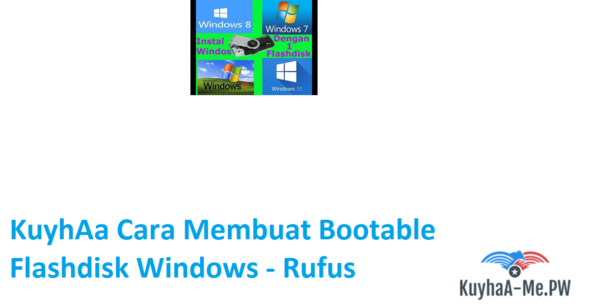 kuyhaa-cara-membuat-bootable-flashdisk-windows-rufus