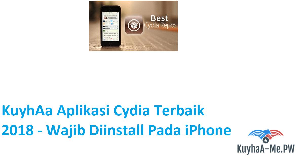 kuyhaa-aplikasi-cydia-terbaik-2018-wajib-diinstall-pada-iphone