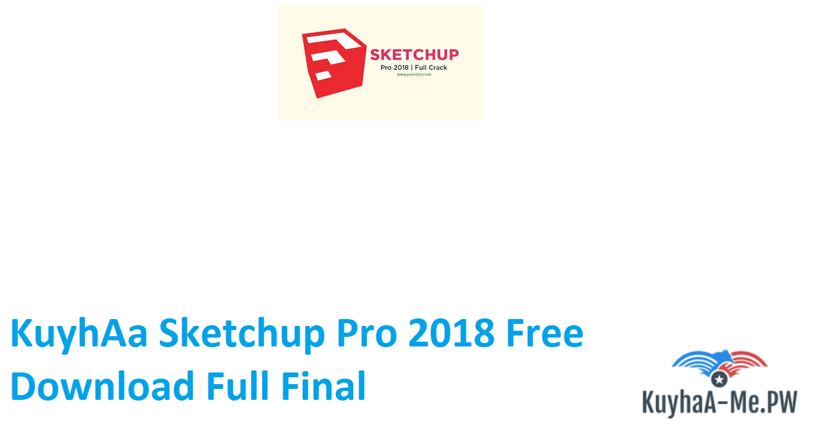 kuyhaa-sketchup-pro-2018-free-download-full-final