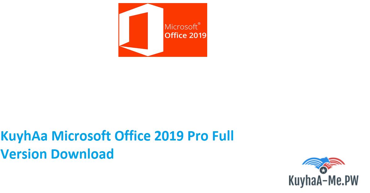 kuyhaa-microsoft-office-2019-pro-full-version-download