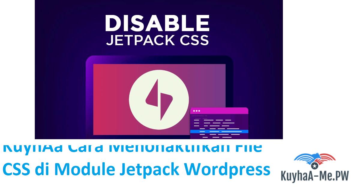 kuyhaa-cara-menonaktifkan-file-css-di-module-jetpack-wordpress