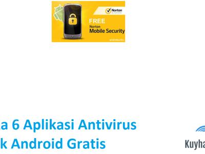 kuyhaa-6-aplikasi-antivirus-terbaik-android-gratis