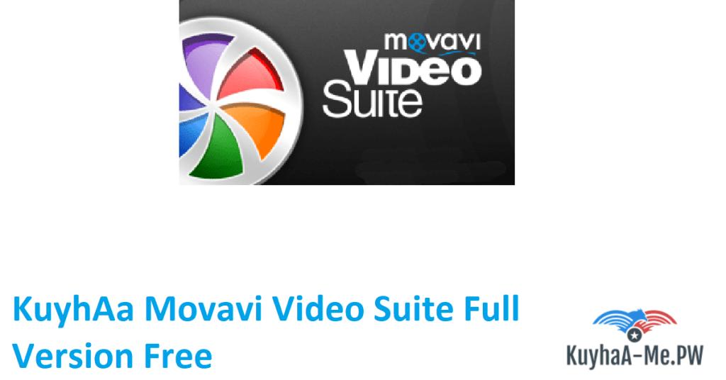kuyhaa-movavi-video-suite-full-version-free