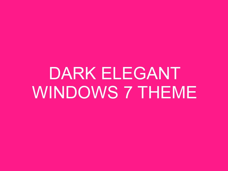 dark-elegant-windows-7-theme-2