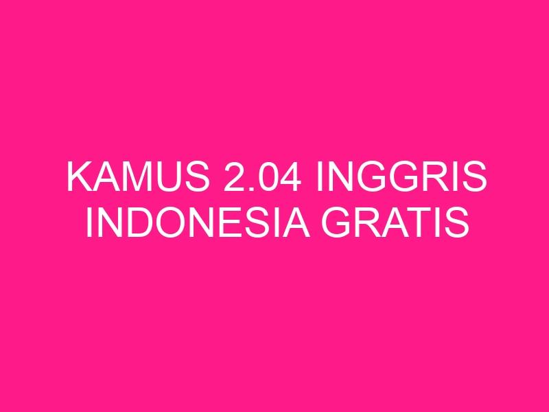 kamus-2-04-inggris-indonesia-gratis