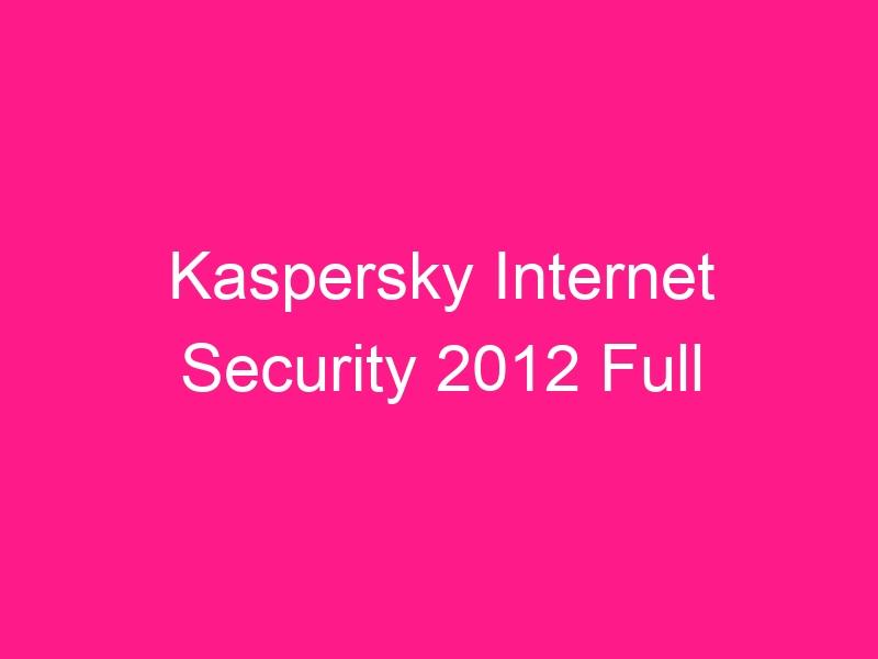 kaspersky-internet-security-2012-full-2