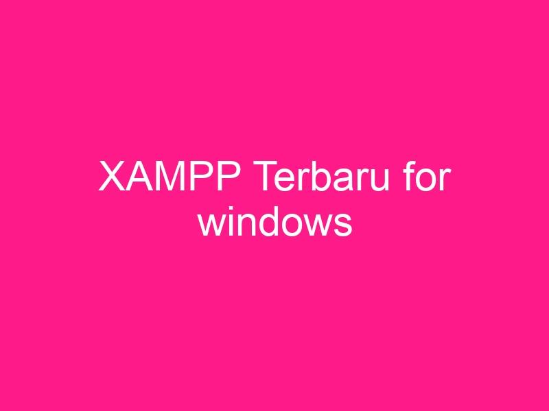 xampp-terbaru-for-windows-2
