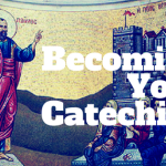 Becoming Your Catechism (1)