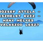 József Attila - Eszmélet kvíz – hány helyes válaszod lesz?