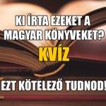 Induljon a híres magyar könyvek kvíz!