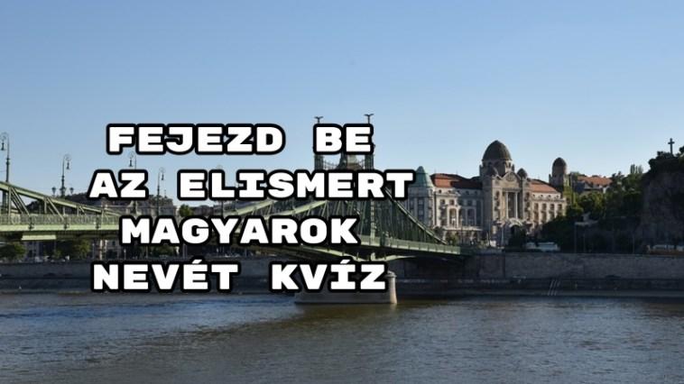 Fejezd be az elismert magyarok nevét kvíz – hoztunk egy színes tesztet, megpróbálkozol vele?