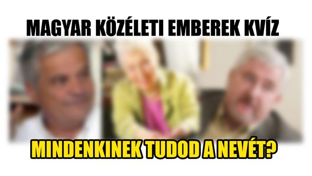 Magyar közéleti emberek KVÍZ - Mindenkinek tudod a nevét