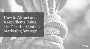 The Tie-In Content Marketing Strategy