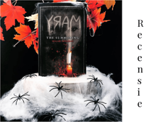 Recensie | Mary the Summoning (Bloody Mary, #1), Hillary Monahan