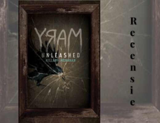 Recensie | Mary Unleashed (Bloody Mary, #2), Hillary Monahan
