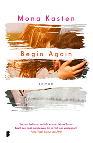Begin Again (Again #1), Mona Kasten