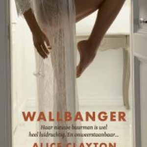 Recensie | Wallbanger (Cocktail #1), Alice Clayton