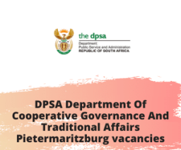 DPSA Department Of Cooperative Governance And Traditional Affairs Pietermaritzburg vacancies