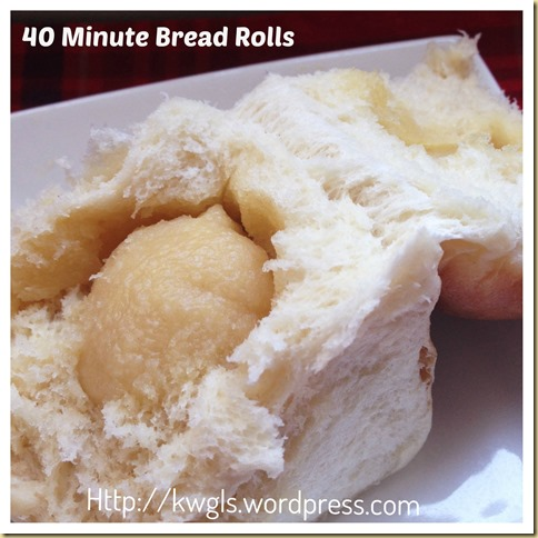 """40 Minutes Bread Roll"" with Sarawak Butter Bun's Filling (四十分钟快速面包和特有牛油馅)"