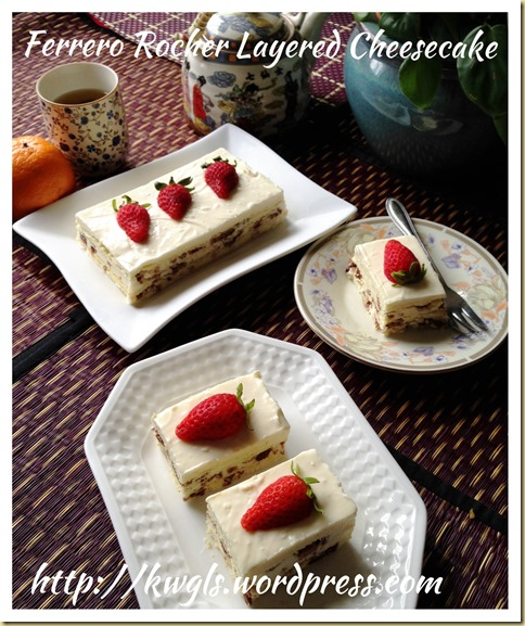 Ferrero Rocher Layered Cheese Cake (金莎千层奶酪蛋糕)