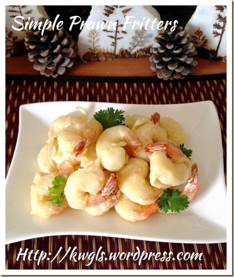 Simple Prawns Fritters (酥脆炸虾)