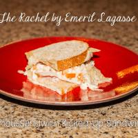 The Rachel #SeriousSandwich