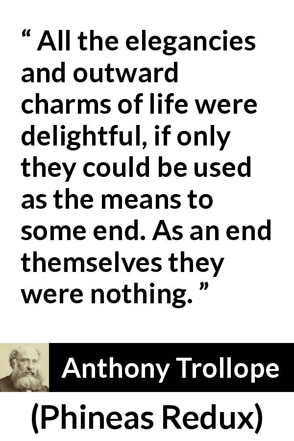 """""""All the elegancies and outward charms of life were"""