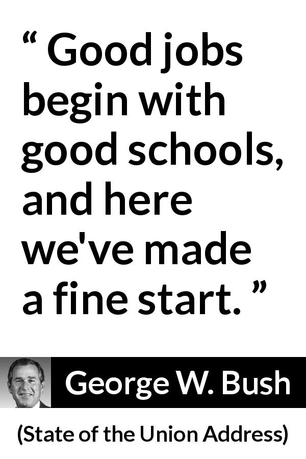 """Good jobs begin with good schools, and here we've made a"