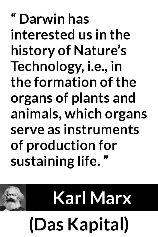 """""""Darwin has interested us in the history of Nature's"""