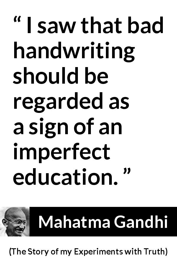 """""""I saw that bad handwriting should be regarded as a sign"""
