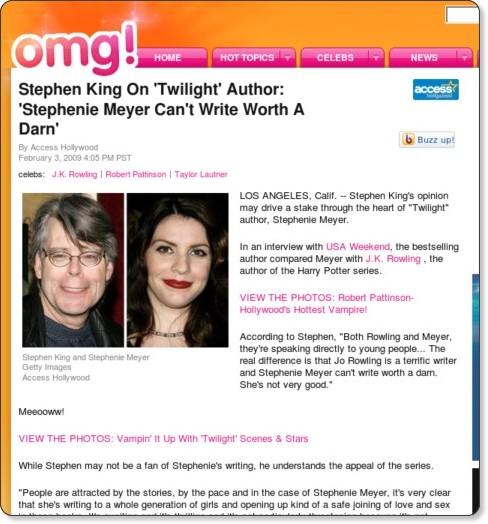 http://omg.yahoo.com/news/stephen-king-on-twilight-author-stephenie-meyer-can-t-write-worth-a-darn/18406?nc