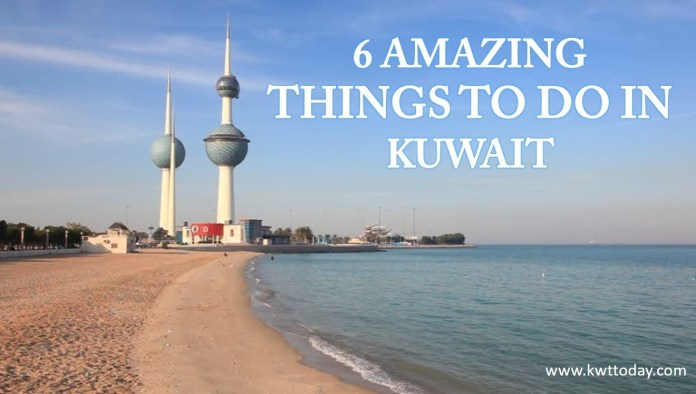 6 Amazing Things to Do in Kuwait - Kwt Today