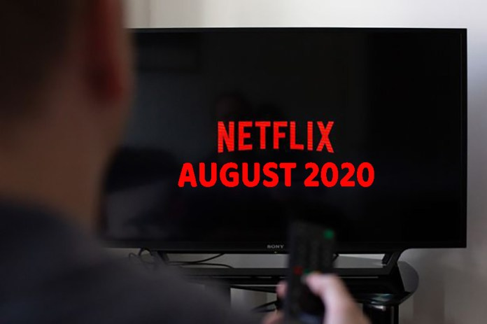 Top 10 August Netflix picks just for you!