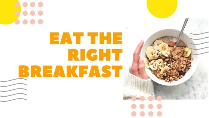 5 Healthy foods to include in your Breakfast