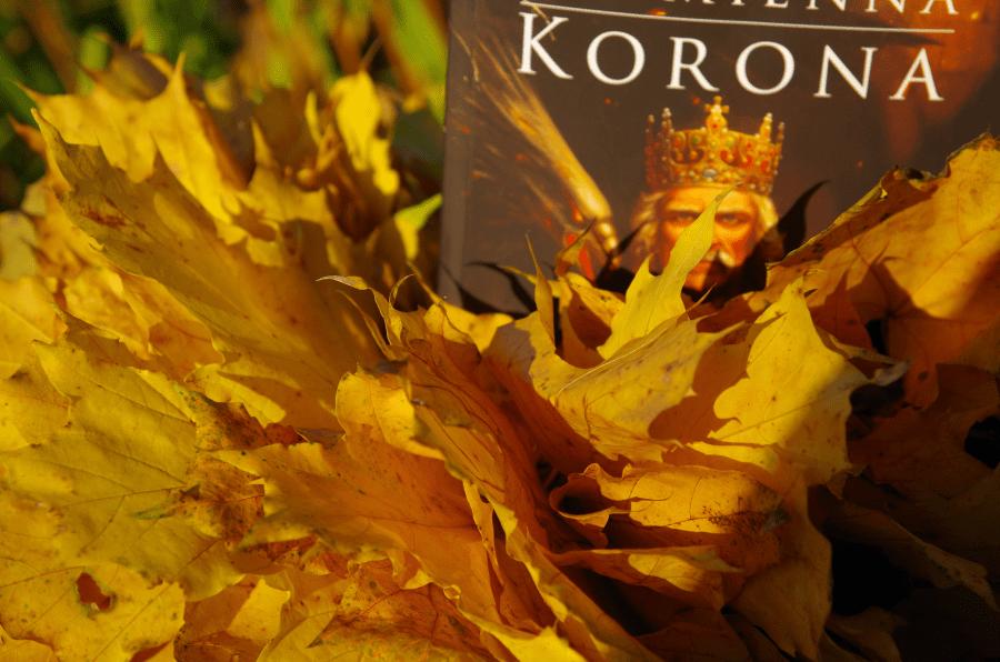 Płomienna Korona - Cherezińska - jesienna odsłona
